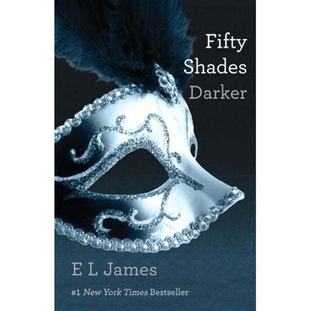 Fifty Shades Darker [Fifty Shades of Grey Trilogy Book 2]