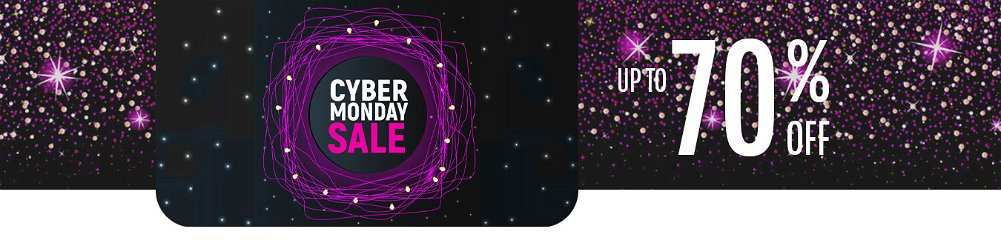 Up to 70% OFF Cyber Monday Sale