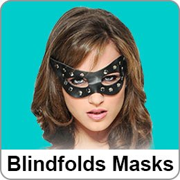 BLINDFOLDS MASKS