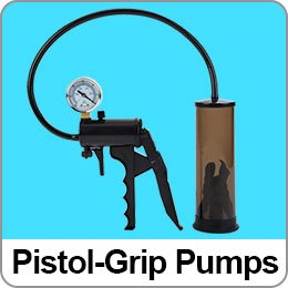 PISTOL GRIP PENIS PUMPS