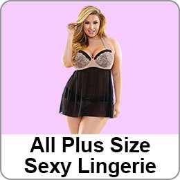 ALL PLUS SIZE SEXY LINGERIE