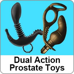 DUAL ACTION PROSTATE TOYS