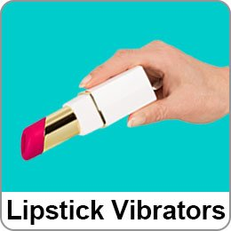 LIPSTICK VIBRATORS
