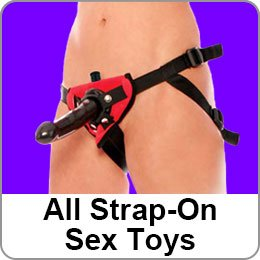 ALL STRAP-ON SEX TOYS